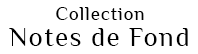 Collection Notes de Fond