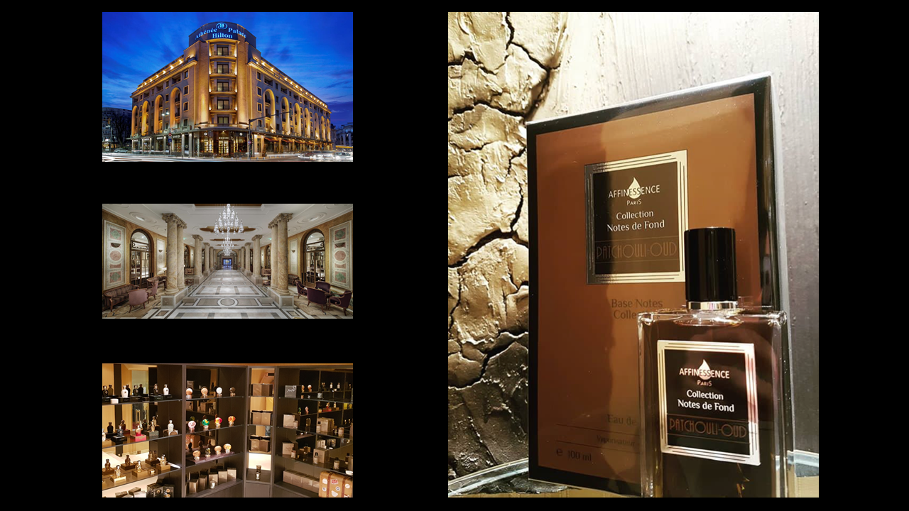 HILTON BUCHAREST  presents AFFINESSENCE Collection Notes de Fond IN ROMANIA