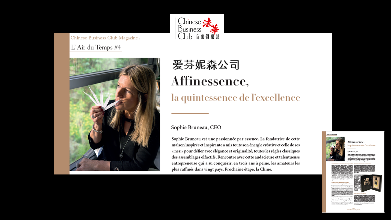 CHINESE BUSINESS CLUB interview Sophie BRUNEAU AFFINESSENCE